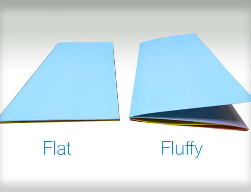 Are your brochures flat or fluffy?